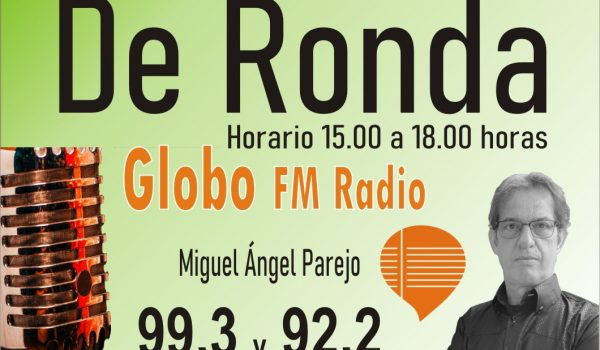 DE RONDA. CON MIGUEL ANGEL. Miércoles 30 sept 2020